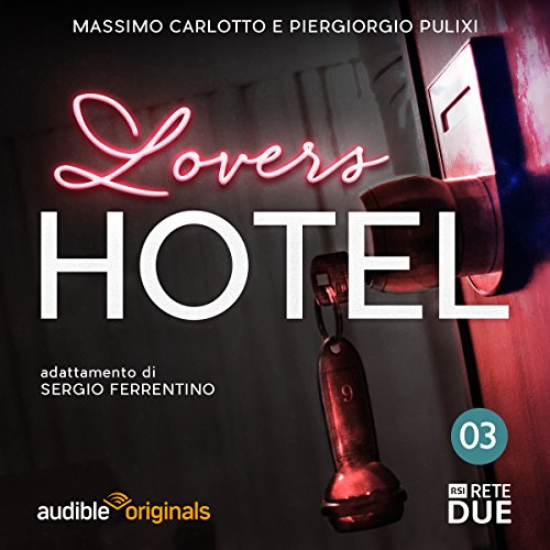 Lovers Hotel 3  Audiolibri