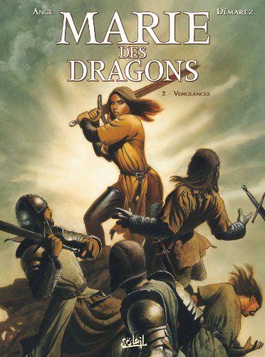 Marie des dragons, Tome 2 : Vengeances