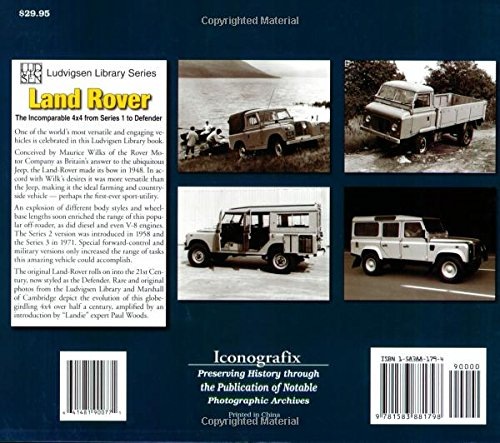 Land Rover the Incomparable 4x4 from Series 1 to Defender (Ludvigsen Library Series)