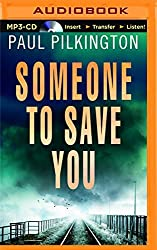 Someone to Save You by Paul Pilkington (2016-01-05)