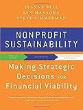 Nonprofit Sustainability: Making Strategic Deciscions for Financial Viability