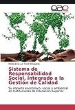 Sistema de Responsabilidad Social, integrado a la Gestión de Calidad: Su...