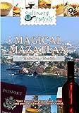 Magical Mazatlan