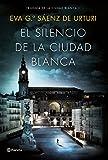 El silencio de la ciudad blanca: Trilogia de la Ciudad Blanca 1 (Autores Españoles e Iberoamericanos)