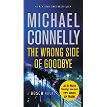The Wrong Side of Goodbye (A Harry Bosch Novel, Band 19)
