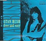 Stan Bush - Free And Easy [Single]
