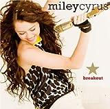 Songtexte von Miley Cyrus - Breakout