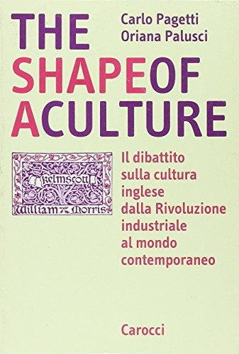 The shape of a culture. Il dibattito sulla cultura inglese dalla rivoluzione industriale al mondo contemporaneo