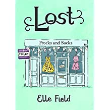 Lost: (Arielle Lockley 2) (Arielle Lockley Series)
