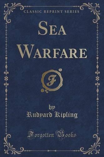 Sea Warfare (Classic Reprint)