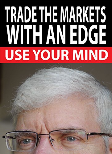 trade-the-markets-with-an-edge-use-your-mind-traders-world-online-expo-books-book-4-english-edition