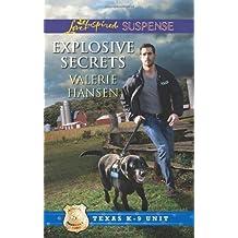 Explosive Secrets (Love Inspired Suspense) by Valerie Hansen (2013-04-02)