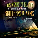 Brothers in Arms: A Miles Vorkosigan Novel