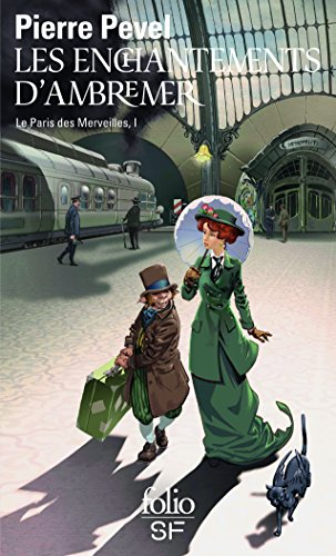 Le Paris des Merveilles, I:Les enchantements d'Ambremer/Magicis in mobile