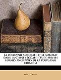La Polygynie Sororale Et Le Sororat Dans La Chine Feodale; Etude Sur Les Formes Anciennes de La Polygamie Chinoise