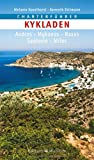Charterführer Kykladen: Andros - Mykonos - Naxos - Santorin - Milos - Melanie Haselhorst, Kenneth Dittmann