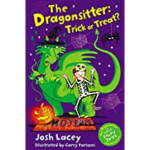 The Dragonsitter: Trick or Treat? (The Dragonsitter series)