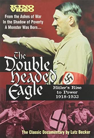 Double Headed Eagle: Hitler's Rise to Power [Import USA Zone 1]