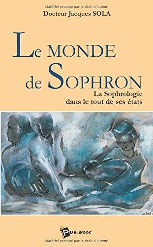 Le Monde de Sophron par Jacques Sola