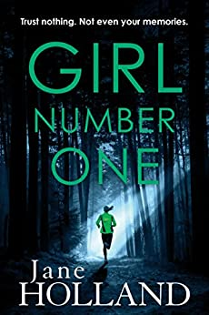 Girl Number One: A gripping page-turner with a twist by [Holland, Jane]