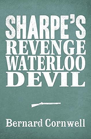 book cover of Sharpe\'s Revenge / Sharpe\'s Waterloo / Sharpe\'s Devil