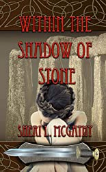 Within the Shadow of Stone