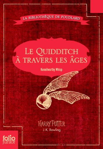 Le Quidditch à travers les âges: Quidditch through the ages