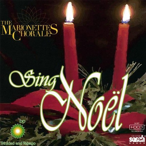 Sing Noel by Marionettes Chorale