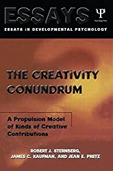 The Creativity Conundrum: A Propulsion Model of Kinds of Creative Contributions (Essays in Cognitive Psychology) by Robert J. Sternberg (2012-11-30)
