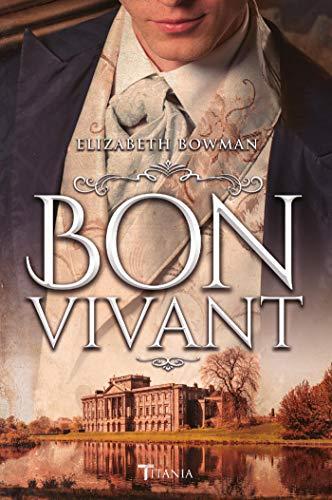 Bon vivant (Titania época) (Spanish Edition)