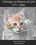 Coloriages en Nuances de Gris - N° 5 - Chats: 25 images de chats toutes en nuances de gris à colorier