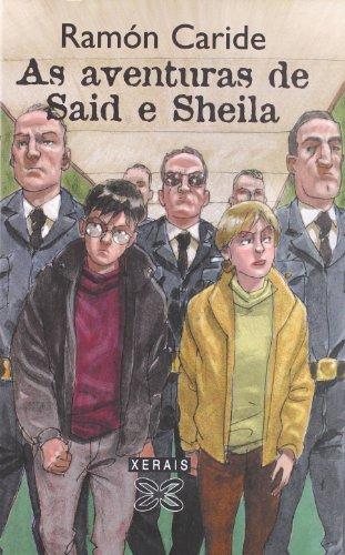 As aventuras de Said e Sheila (Infantil E Xuvenil - Said E Sheila) por Ramón Caride