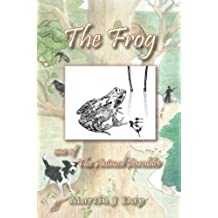 The Frog - who got out of his depth (one of the Animal Parables) (English Edition)