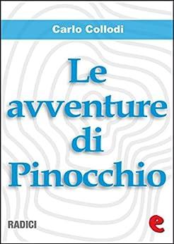 Le Avventure di Pinocchio (Radici) di [Collodi, Carlo]