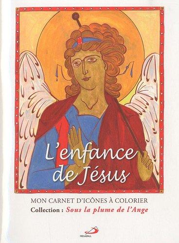 Enfance de Jesus Mon Carnet d'Icones