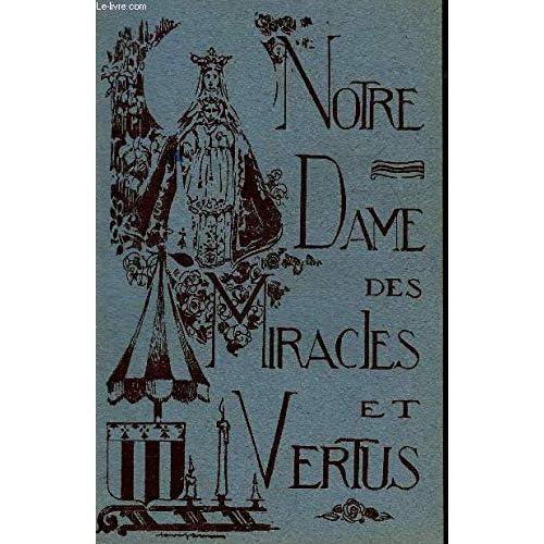 Notre Dame des Miracles et vertus, protectrice de la ville de Rennes