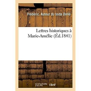Lettres historiques à Marie-Amélie