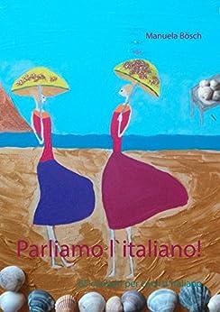 Parliamo l`italiano!: 65 compiti per corsi d`italiano