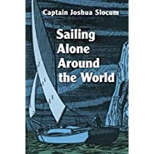 Sailing Alone Around the World (English Edition)