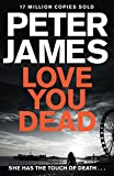 Love You Dead (Roy Grace Book 12) (English Edition)