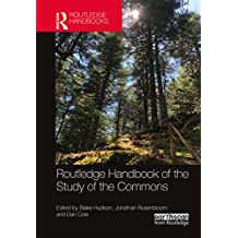 Routledge Handbook of the Study of the Commons (English Edition)