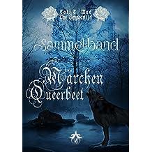 Märchen Queerbeet: Sammelband