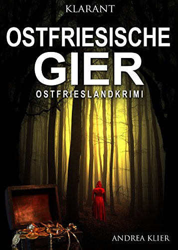 Ostfriesische Gier. Ostfrieslandkrimi (Hauke Holjansen ermittelt 8)
