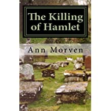 The Killing of Hamlet: Evil will out . . .