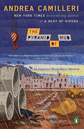 The Pyramid Of Mud (Inspector Montalbano Mystery)