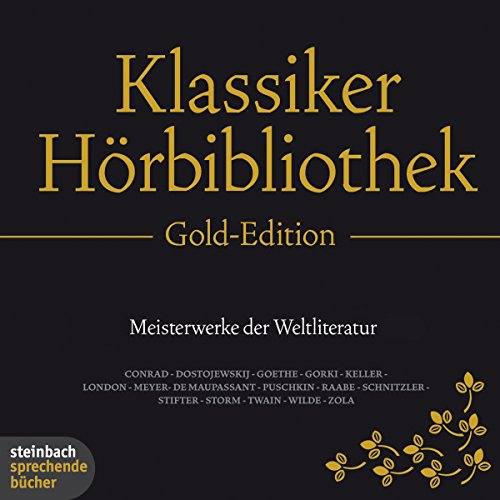 Die Klassiker-Hörbibliothek (Gold-Edition): Meisterwerke der Weltliteratur