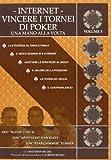 eBook Gratis da Scaricare Internet Vincere i tornei di poker Una mano alla volta 3 (PDF,EPUB,MOBI) Online Italiano