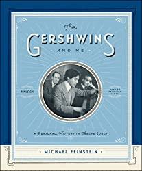 Gershwins and Me, The : A Personal History in Twelve Songs
