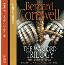 The Warlord Trilogy: The Winter King / Enemy of God / Excalibur