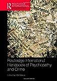 Routledge International Handbook of Psychopathy and Crime (Routledge International Handbooks)